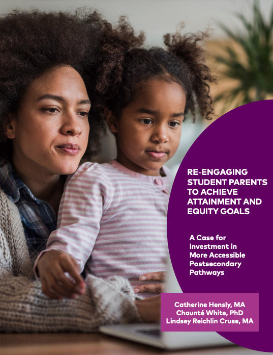 Re-Engaging Student Parents to Achieve Attainment and Equity Goals.png